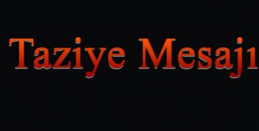 Ahmet Sarı'dan Taziye Mesajı